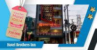 voucher hotel brothers inn
